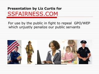 Presentation by Liz Curtis for  SSFAIRNESS.COM