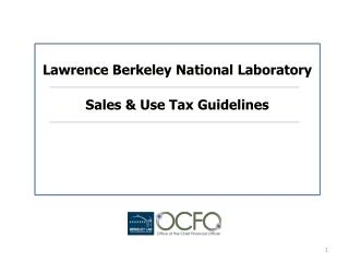 Lawrence Berkeley National Laboratory Sales & Use Tax Guidelines
