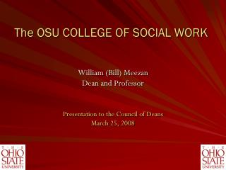 The OSU COLLEGE OF SOCIAL WORK
