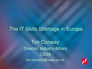 The IT Skills Shortage in Europe