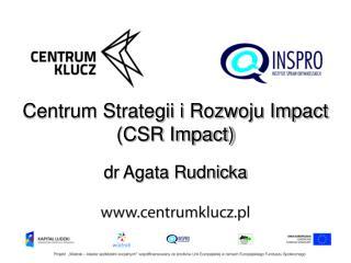 Centrum Strategii i Rozwoju Impact (CSR Impact)
