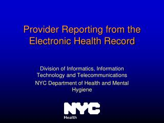 Provider Reporting from the Electronic Health Record