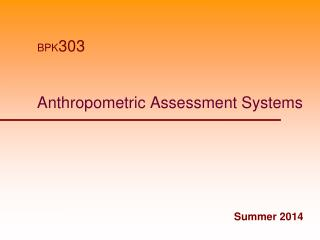Anthropometric Assessment Systems