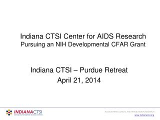 Indiana CTSI Center for AIDS Research Pursuing an NIH Developmental CFAR Grant