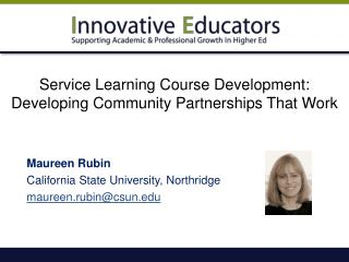 Service Learning Course Development: Developing Community Partnerships That Work