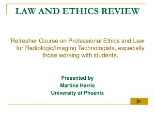 LAW AND ETHICS REVIEW