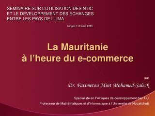 La Mauritanie  � l�heure du e-commerce