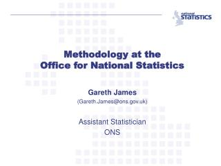 Methodology at the  Office for National Statistics