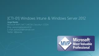 [CTI-01] Windows  Intune  & Windows Server 2012