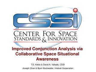 Improved Conjunction Analysis via Collaborative Space Situational Awareness