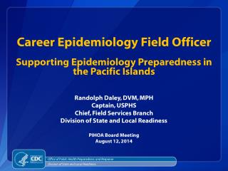 Career Epidemiology Field Officer Supporting Epidemiology Preparedness in the Pacific Islands
