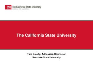 The California State University