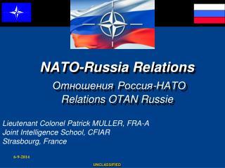 NATO-Russia Relations Отношения Россия-НАТО Relations OTAN  Russie