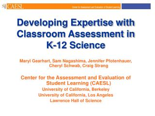 Developing Expertise with Classroom Assessment in K-12 Science