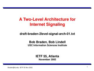 A Two-Level Architecture for Internet Signaling draft-braden-2level-signal-arch-01.txt