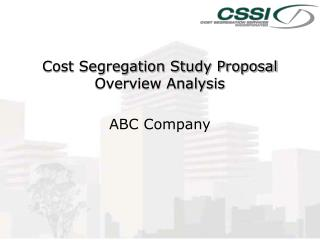 Cost Segregation Study Proposal Overview Analysis