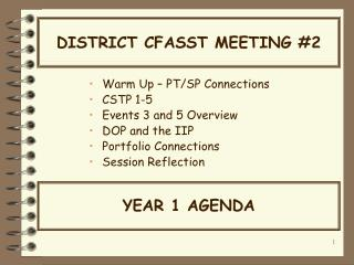 DISTRICT CFASST MEETING #2
