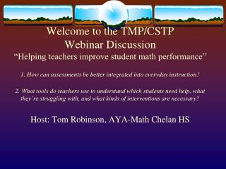Host: Tom Robinson, AYA-Math Chelan HS