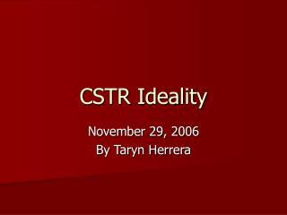CSTR Ideality