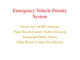 Emergency Vehicle Priority System