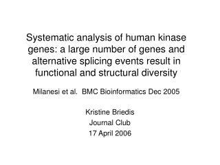 Kristine Briedis Journal Club 17 April 2006