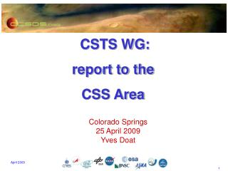CSTS WG: report to the  CSS Area