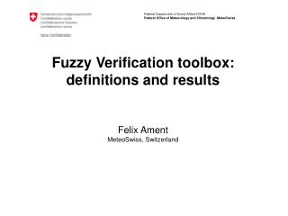 Fuzzy Verification toolbox: definitions and results