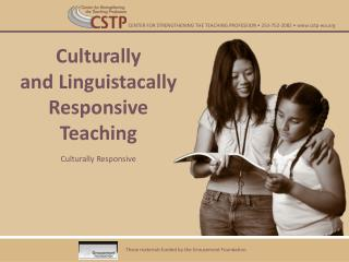 Culturally  and Linguistacally Responsive Teaching