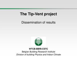 The Tip-Vent project