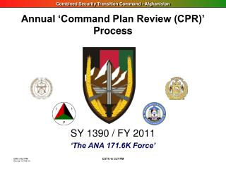 Annual 'Command Plan Review (CPR)'  Process