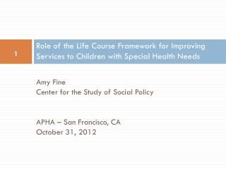 Role of the Life Course Framework for Improving Services to Children with Special Health Needs