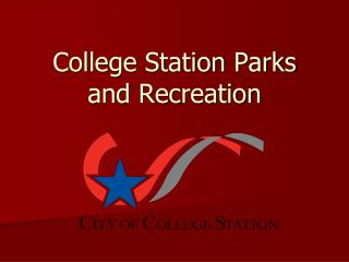College Station Parks and Recreation