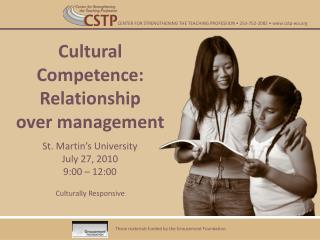 Cultural Competence:  Relationship  over  management