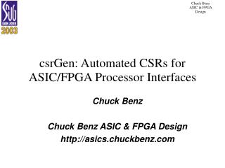 csrGen: Automated CSRs for ASIC/FPGA Processor Interfaces