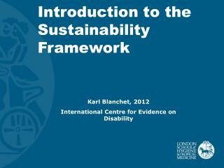 Introduction to the Sustainability Framework