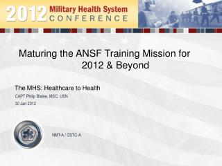 Maturing the ANSF Training Mission for 2012 & Beyond