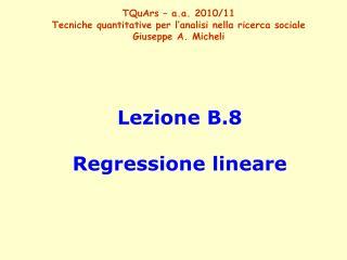Lezione B.8 Regressione lineare
