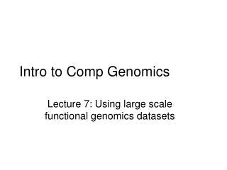 Intro to Comp Genomics