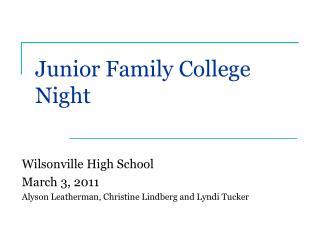 Junior Family College Night
