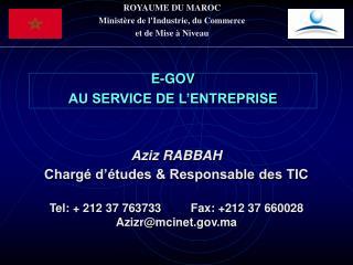ROYAUME DU MAROC Ministère de l'Industrie, du Commerce  et de Mise à Niveau