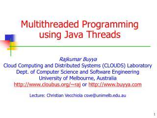 Multithreaded Programming using Java Threads
