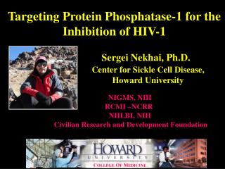 Targeting Protein Phosphatase-1 for the Inhibition of HIV-1