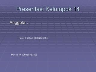 Presentasi Kelompok 14