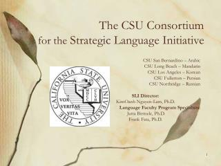 The CSU Consortium for the  Strategic Language Initiative