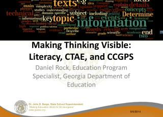 Making Thinking Visible: Literacy, CTAE, and CCGPS