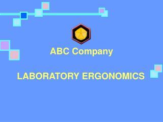 LABORATORY ERGONOMICS