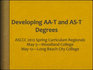 Developing AA-T and AS-T Degrees