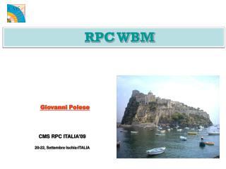CMS RPC ITALIA'09 20-22, Settembre Ischia-ITALIA
