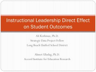 Instructional Leadership Direct Effect on Student Outcomes