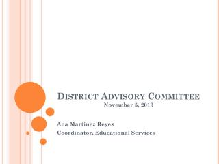 District Advisory Committee November  5, 2013